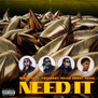 Migos Featuring YoungBoy Never Broke Again - Need It